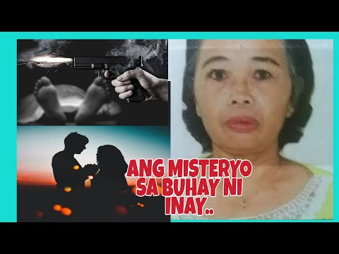 TRUE STORY Ang MISTERYO sa BUHAY ni INAY-KWENTONG MISTERYO