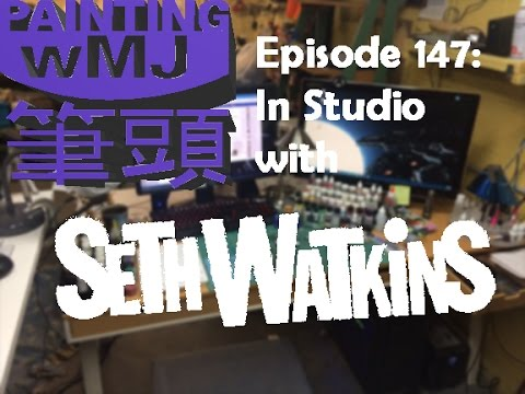 PwMJ Ep. 147: Seth Watkins In Studio - After Zenithal Shading