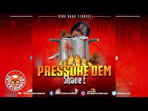 Shane E - Pressure Dem (Tommy Lee Diss) October 2018