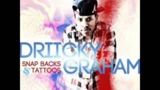 Snapbacks and Tattoos- Driicky Graham (Explicit) With Lyrics In The Description!