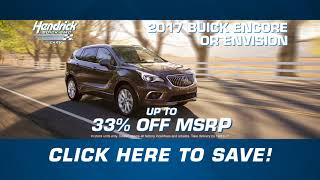 2017 Buick Encore and Envision Sales Event | Hendrick Buick GMC Cary