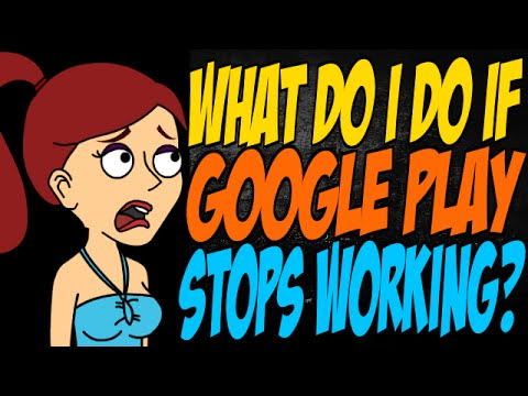 What Do I Do if Google Play Stops Working?