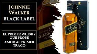 Hablemos de Johnnie Walker Black Label