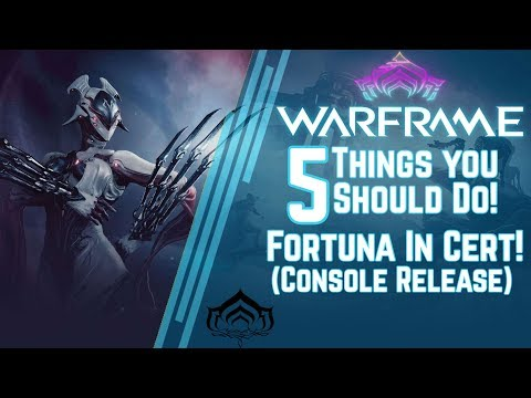 Warframe: 5 Things To Do Before Fortuna Drops on Console! (In Cert!) thumbnail