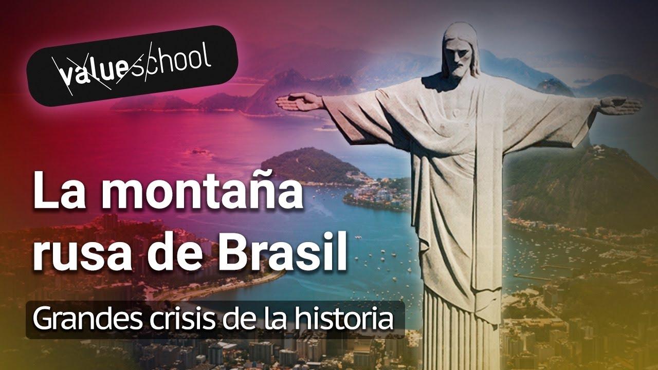 Brasil: ¿Un país en permanente riesgo de crisis? - Value School