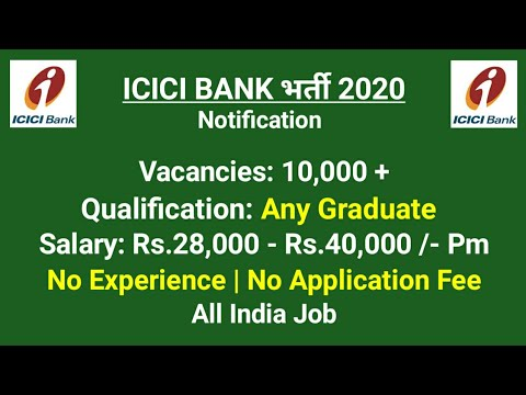 ICICI Bank सीधी भर्ती  - No Exam l No Fee | No Experience  / All India Job / ICICI Bank Jobs 2020