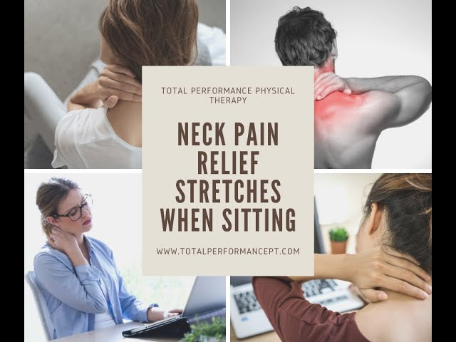 Neck Pain Relief Exercises When Sitting