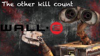 Wall-E (2008) Kill Count