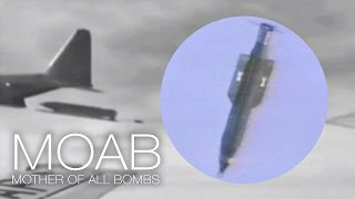 Mother Of All Bombs – USAF Drops Biggest Bomb In Arsenal: GBU-43 Massive Ordnance Air Blast/MOAB