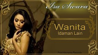 [4.55 MB] Ira Swara - Wanita Idaman Lain (Official Music Video)