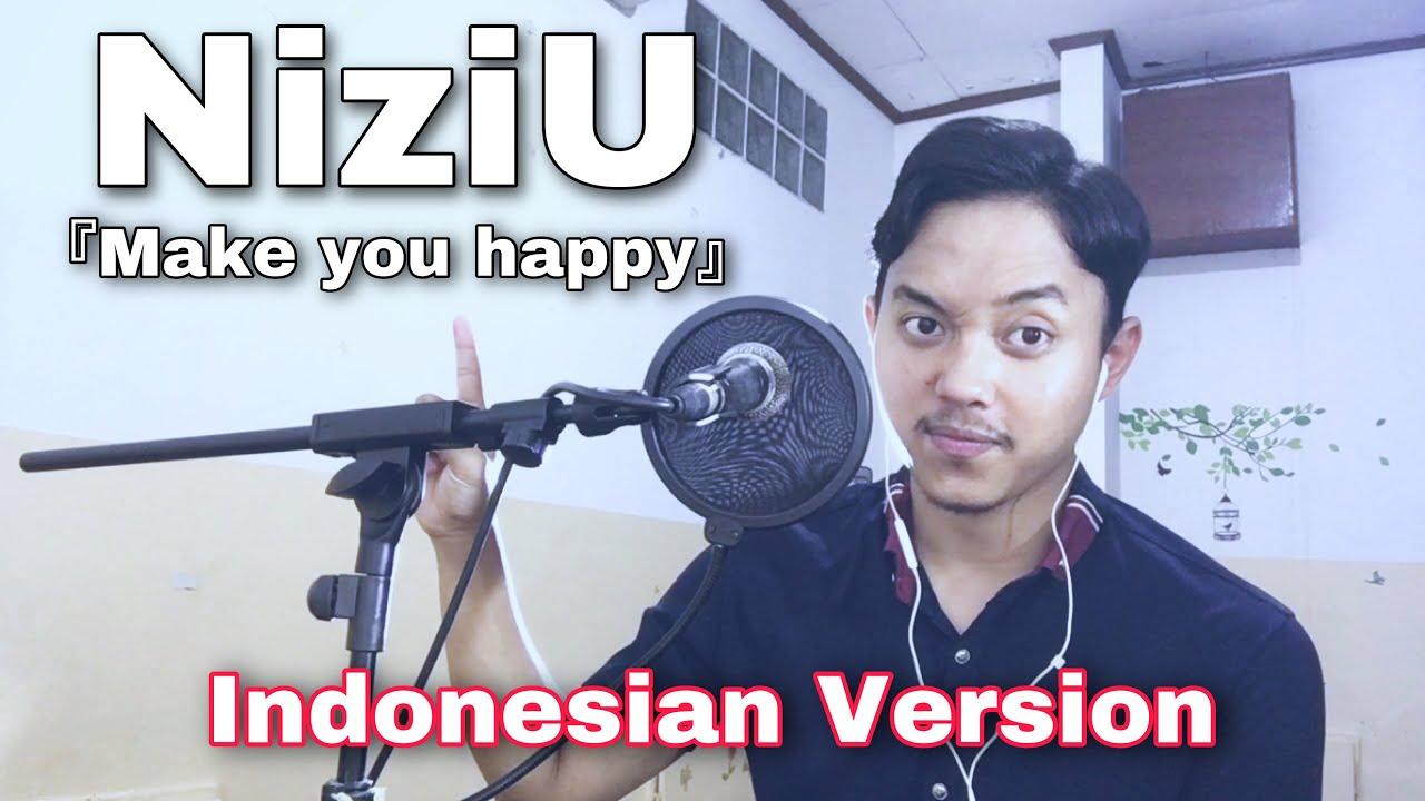 NiziU - Make You Happy (indonesian version) | male vocal cover