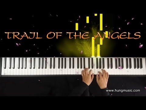 TRAIL OF THE ANGELS PIANO - CHINESE TWILIGHT Piano - Lục Dã Tiên Tung Piano