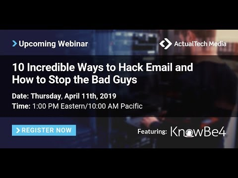 How you can be Hacked by Email and How to Stop the Bad Guys with KnowBe4