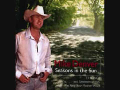 Mike Denver Seasons In The Sun
