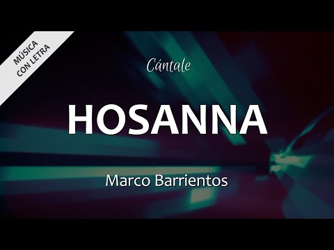 Hosanna - Marco Barrientos