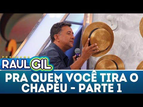 Pra Quem Você Tira O Chapéu - Parte 1 | Programa Raul Gil (31/03/18)