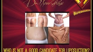 Who is not a good candidate for lipo?, Houston, Dallas, San Antonio, Austin