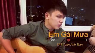 Em Gái Mưa - Hương Tràm l Cover Guitar By TAT