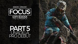 FOCUS | Coty Schock - Part 5: Unadilla Pro Motocross Debut