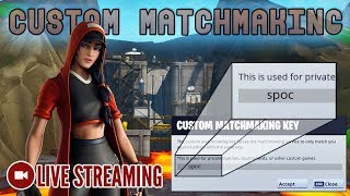 🔴 Custom Matchmaking - Code TBD [Fortnite] LIVE