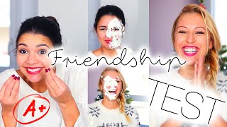 Friendship Test! Le test de l