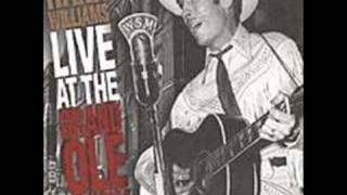 I Just Don't Like This Kind Of Livin' by Hank WILLIAMS - { Opry }