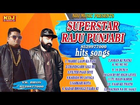 New Haryanvi Songs   Superstar Raju Punjabi Hits   VR. Bros   All Times Hits   Latest Song 2016
