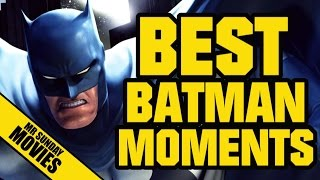 Best BATMAN Moments