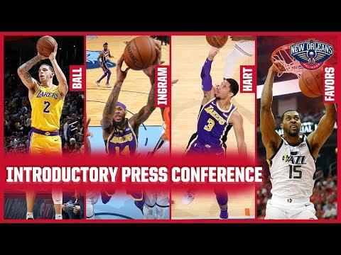 LIVE: Pelicans Introduce Lonzo Ball, Brandon Ingram, Josh Hart, and Derrick Favors