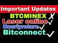 Important Updates | BTCMINEX withdrawal | LASER ONLINE | Hourlyreturn | Bitconnect Lending | (Hindi)