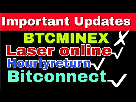 Important Updates | BTCMINEX Withdrawal | LASER ONLINE | Hourlyreturn | Bitconnect Lending | (Hindi)