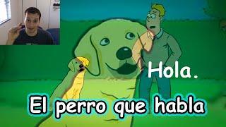 'The Talking Dog'  Humor in Spanish  Beginner Story
