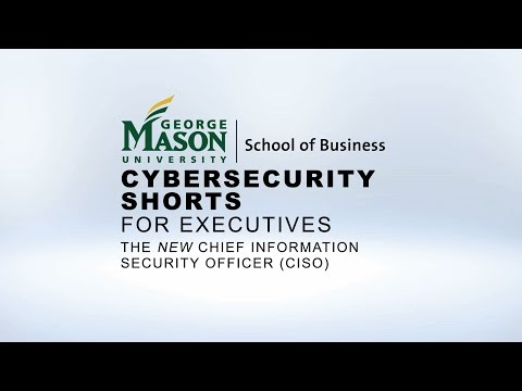 Cybersecurity Shorts for Executives: The New Chief Information Security Officer