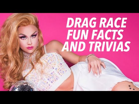 DRAG RACE FUN FACTS & TRIVIAS 2