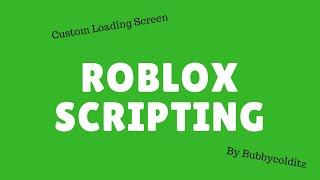 How to make a Custom Loading Screen V2.0 | (Roblox)