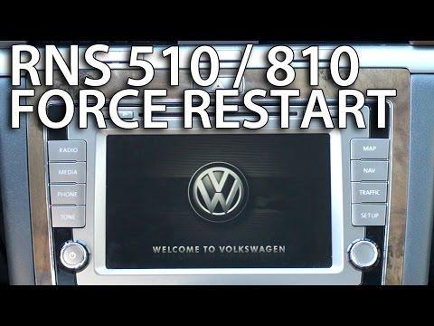 How to force restart RNS 510 / 810 system (Volkswagen Skoda Seat) reboot, soft reset