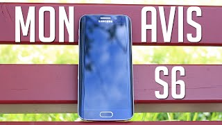 Mon avis sur le Galaxy S6 (Edge) après 1 mois d'utilisation : Faut-il l'acheter?