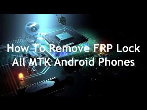 ALL MTK ANDROID PHONE  FRP REMOVE  NEW WAY 2018 1000% WORKING