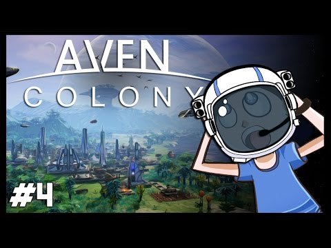 BAD ALIENS!   Aven Colony - Part 4  