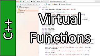 Virtual Functions - C++ Programming Tutorial #44 (PC / Mac 2015)