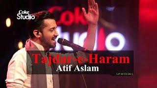 Tajdare harram video by Aatif aslam.
