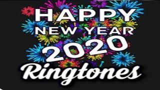 Happy new year 2020 in advance WhatsApp Status Ringtone Happy New year 2020 Ringtone