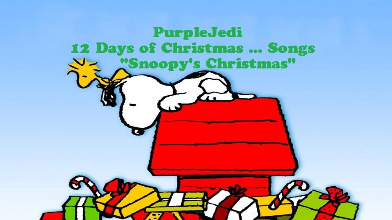 12 days of christmas songs snoopys christmas day 1 youtube