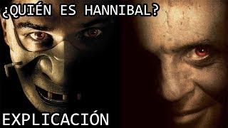 ¿Quién es Hannibal? EXPLICACIÓN | El Dr Hannibal Lecter y su Origen EXPLICADO