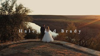 Haley and Brady | Wedding Film
