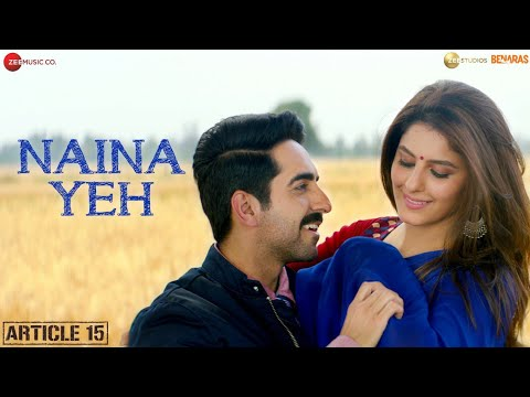 Naina Yeh Video Song - Article 15