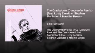 The Crackdown (Dunproofin Remix) (feat. Lusty Zanzibar, Stephen Mallinder & Maertini Broes)