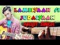 Gambar cover Arijit Singh- Lambiyaan Si Judaiyaan 2017 I Raabta I Easy Chords Guitar Lesson Cover For Beginners