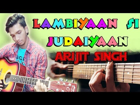 Thumbnail: Arijit Singh- Lambiyaan Si Judaiyaan 2017 I Raabta I Easy Chords Guitar Lesson Cover For Beginners