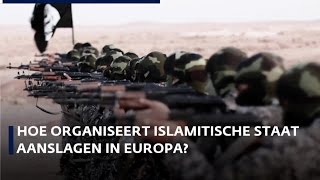 Hoe organiseert IS aanslagen in Europa?